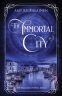 Cover Image: The Immortal City