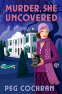 Cover Image: Murder, She Uncovered