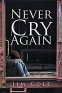 Cover Image: Never Cry Again