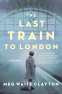 Cover Image: The Last Train to London