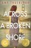 Cover Image: Across a Broken Shore