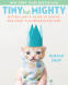 Cover Image: Tiny But Mighty