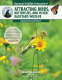 Cover Image: Attracting Birds, Butterflies, and Other Backyard Wildlife, Expanded Second Edition