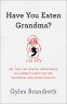 Cover Image: Have You Eaten Grandma?