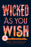 Cover Image: Wicked As You Wish