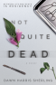 Cover Image: Not Quite Dead