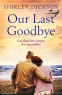 Cover Image: Our Last Goodbye
