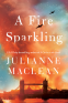 Cover Image: A Fire Sparkling