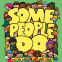 Cover Image: Some People Do