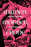 Cover Image: Maiden, Mother, and Crone