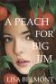 Cover Image: A Peach For Big Jim