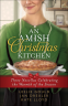 Cover Image: An Amish Christmas Kitchen