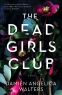 Cover Image: The Dead Girls Club