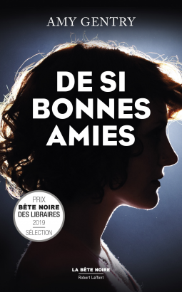 De si bonnes amies d'Amy Gentry