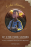 Cover Image: If the Fire Comes