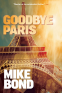 Cover Image: Goodbye Paris