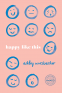 Cover Image: Happy Like This