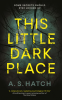 Cover Image: This Little Dark Place