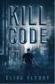 Cover Image: Kill Code