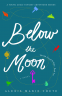 Cover Image: Below the Moon