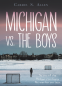 Cover Image: Michigan vs. the Boys