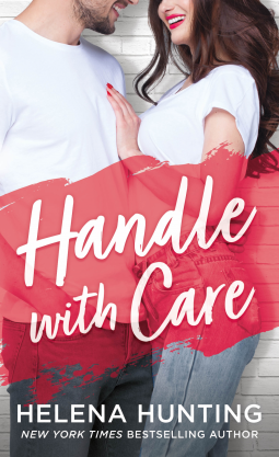 Handle With Care | Helena Hunting | 9781250183996 | NetGalley