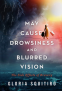 Cover Image: May Cause Drowsiness and Blurred Vision
