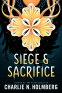 Cover Image: Siege and Sacrifice