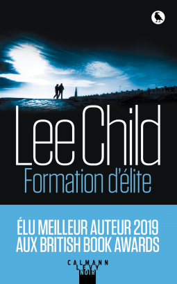 Formation d'élite de Lee Child - Editions Calmann Lévy