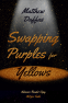 Cover Image: Swapping Purples for Yellows