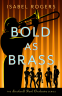 Cover Image: Bold as Brass