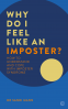 Cover Image: Why Do I Feel Like an Imposter?