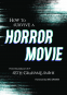 Cover Image: How to Survive a Horror Movie