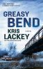 Cover Image: Greasy Bend