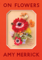 Cover Image: On Flowers