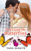 Cover Image: Don't Give Me Butterflies