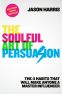 Cover Image: The Soulful Art of Persuasion