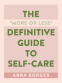 Cover Image: The More or Less Definitive Guide to Self-Care