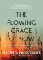 Cover Image: The Flowing Grace of Now