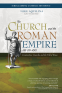 Cover Image: The Church and the Roman Empire (AD 301–490)