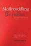 Cover Image: Mollycoddling the Feckless