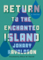 Cover Image: Return to the Enchanted Island