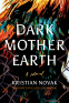 Cover Image: Dark Mother Earth