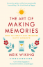Cover Image: The Art of Making Memories
