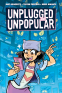 Cover Image: Unplugged and Unpopular