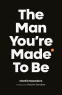Cover Image: The Man You're Made to Be