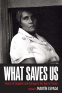 Cover Image: What Saves Us