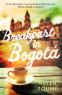 Cover Image: Breakfast in Bogota