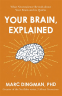 Cover Image: Your Brain, Explained