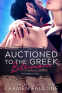 Cover Image: Auctioned to the Greek Billionaire